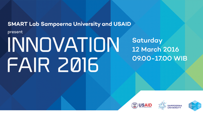 INNOVATION FAIR 2016 by SMART Lab Sampoerna University and USAID